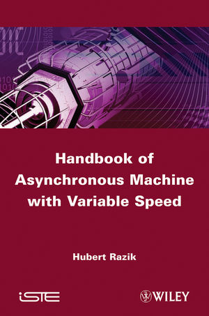 Handbook of Asynchronous Machine with Variable Speed