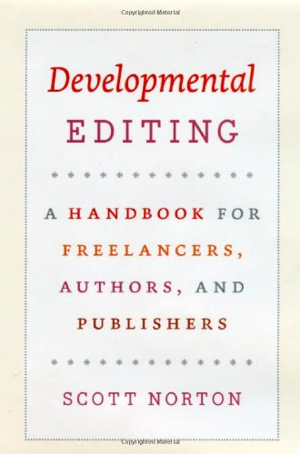 developmental editing a handbook for freelancers authors and publishers