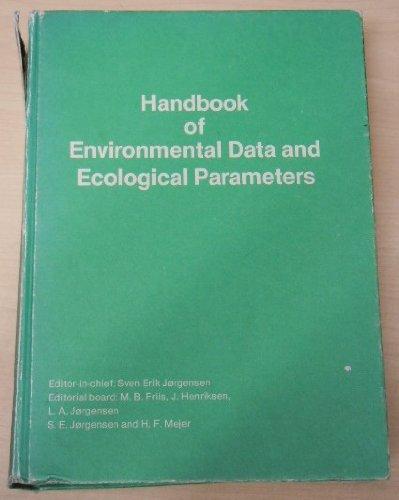 Handbook of Environmental Data and Ecological Parameters. Environmental Sciences and Applications