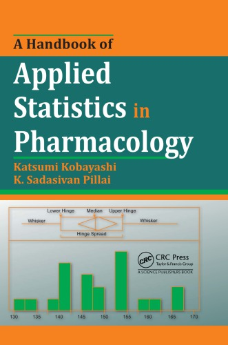 A Handbook of Applied Statistics in Pharmacology