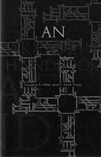 An Akkadian Handbook: Paradigms, Helps, Logograms and Sign Lists