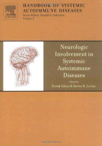 The Neurologic Involvement in Systemic Autoimmune Diseases, Volume 3 (Handbook of Systemic Autoimmune Diseases)