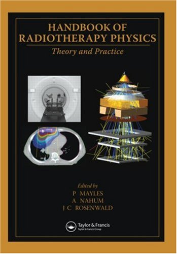 Handbook of Radiotherapy Physics - Theory and Practice