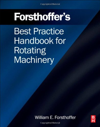 Forsthoffers Best Practice Handbook for Rotating Machinery