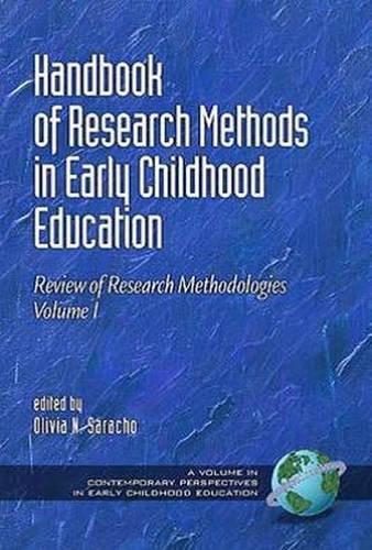 Handbook of Research Methods in Early Childhood Education: Research Methodologies, Volume I