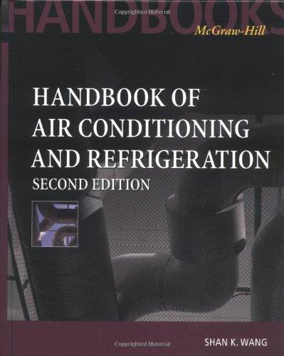 Handbook of Air Conditioning and Refrigeration, Second Edition