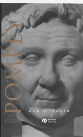 Pompey the Great (Blackwell Ancient Lives)