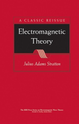 Electromagnetic Theory (IEEE Press Series on Electromagnetic Wave Theory)