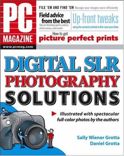 PC Magazine Digital SLR Photography Solutions