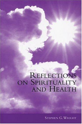 Reflections on Spirituality and Health