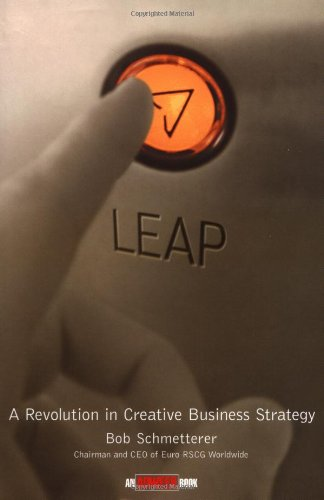 LEAP: A Revolution in Creative Business Strategy