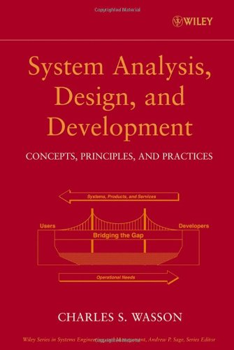 System Analysis, Design, and Development: Concepts, Principles, and Practices, Vol. 1