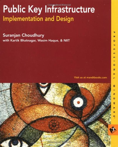 Public Key Infrastructure and Implementation and Design