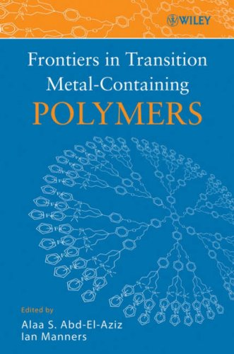 Frontiers in Transition Metal-Containing Polymers