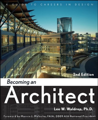 Becoming an Architect: A Guide to Careers in Design