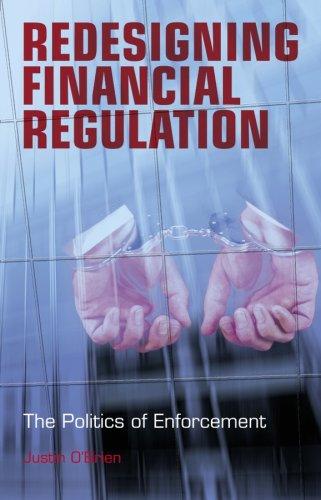Redesigning Financial Regulation: The Politics of Enforcement