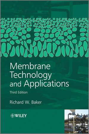 Membrane Technology and Applications, Second Edition