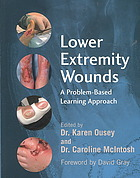 Lower extremity wounds : a problem-based learning approach