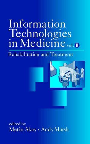 Information Technologies in Medicine: Rehabilitation and Treatment, Volume II