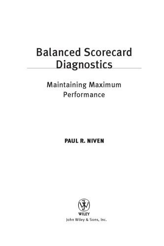 Balanced scorecard diagnostics : maintaining maximum performance