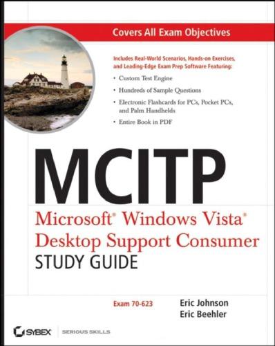 MCITP Microsoft Windows Vista : desktop support consumer study guide (70-623)