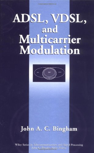 ADSL, VDSL, and Multicarrier Modulation