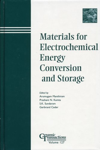 Materials for Electrochemical Energy Conversion and Storage (Ceramic Transactions, Vol. 127) (Ceramic Transactions Series)