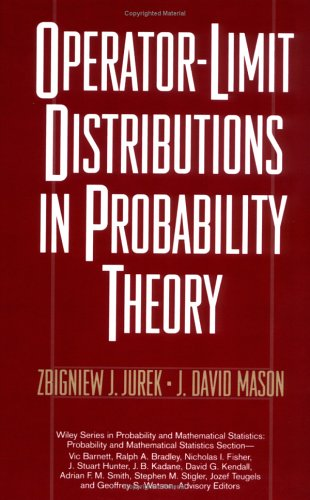 Operator-Limit Distributions in Probability Theory (Wiley Series in Probability and Statistics)