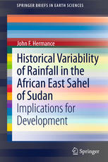 Historical Variability of Rainfall in the African East Sahel of Sudan: Implications for Development