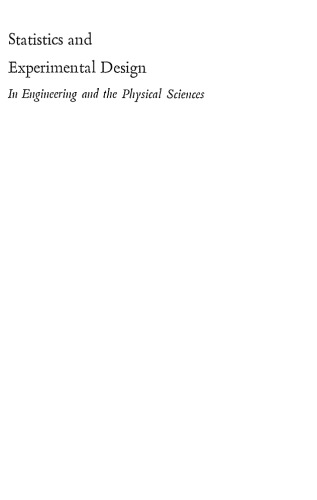 Statistics and Experimental Design In Engineering and the Physical Sciences Volume II