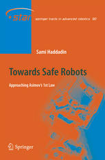 Towards Safe Robots: Approaching Asimov's 1st Law