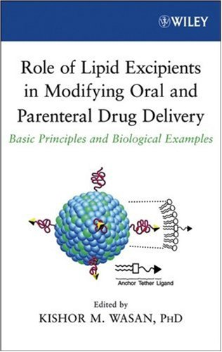 Role of Lipid Excipients in Modifying Oral and Parenteral Drug Delivery: Basic Principles and Biological Examples