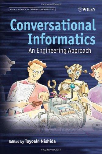 Conversational Informatics: An Engineering Approach