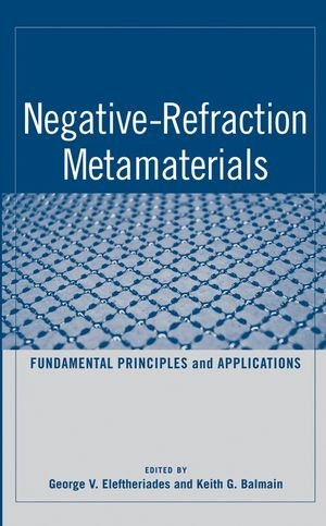 Negative Refraction Metamaterials: Fundamental Principles and Applications