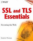 SSL & TLS essentials : securing the Web