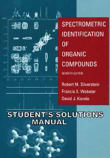 Solutions Manual for Spectrometric Identification of Organic Compounds