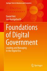 Foundations of Digital Government: Leading and Managing in the Digital Era