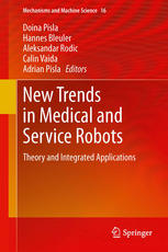 New Trends in Medical and Service Robots: Theory and Integrated Applications