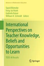 International Perspectives on Teacher Knowledge, Beliefs and Opportunities to Learn: TEDS-M Results