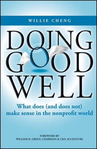 Doing good well : what does (and does not) make sense in the nonprofit world