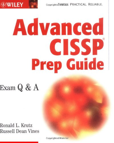 Advanced CISSP prep guide: exam Q & A