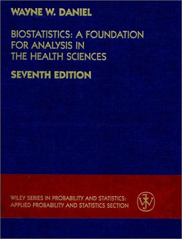 Biostatistics: A Foundation for Analysis in the Health Sciences 6th Edition