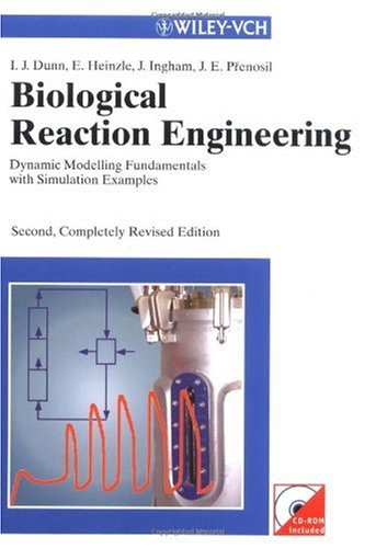 Biological Reaction Engineering: Dynamic Modelling Fundamentals with Simulation Examples
