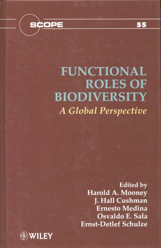 Functional roles of biodiversity : a global perspective
