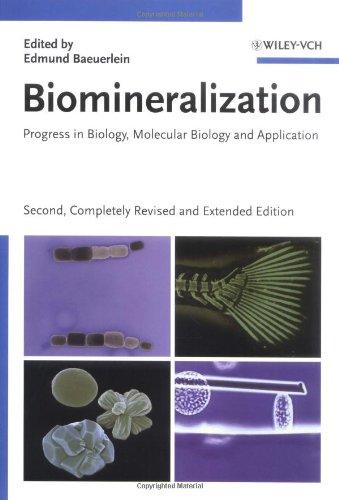 Biomineralization: Progress in Biology, Molecular Biology and Application