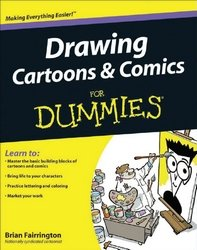 Drawing Cartoons Comics for Dummies