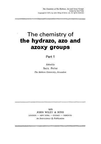 Hydrazo, Azo and Azoxy Groups: Part 1, Volume 1