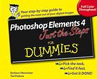 Photoshop Elements 4 : just the steps for dummies