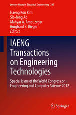 IAENG Transactions on Engineering Technologies: Special Issue of the World Congress on Engineering and Computer Science 2012