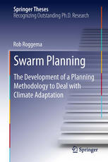 Swarm Planning: The Development of a Planning Methodology to Deal with Climate Adaptation